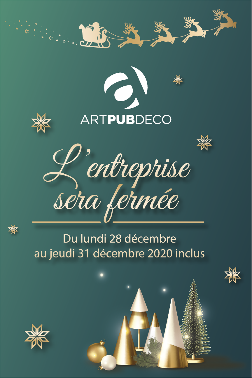 Art pub déco fermeture vacances décembre 2020